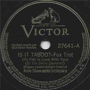 Artie Shaw And His Orchestra - Is It Taboo? / Beyond The Blue Horizon herunterladen