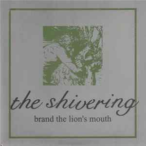 The Shivering - Brand The Lion's Mouth herunterladen