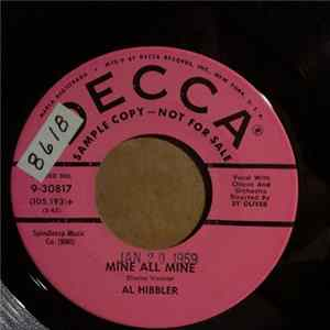 Al Hibbler - Mine All Mine / Warm Heart - Cold Feet herunterladen