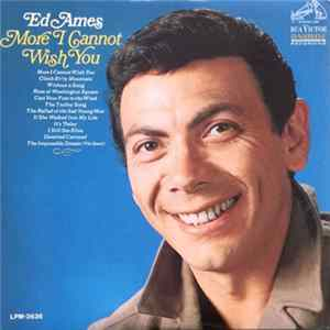 Ed Ames - More I Cannot Wish You herunterladen