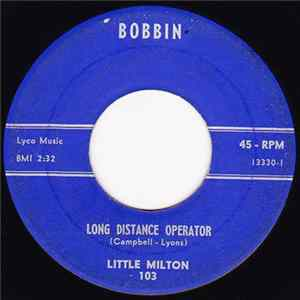 Little Milton - Long Distance Operator / I Found Me A New Love herunterladen